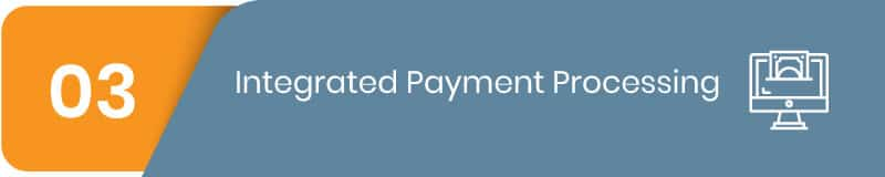 Integrated payment processing is an important recreation software feature.